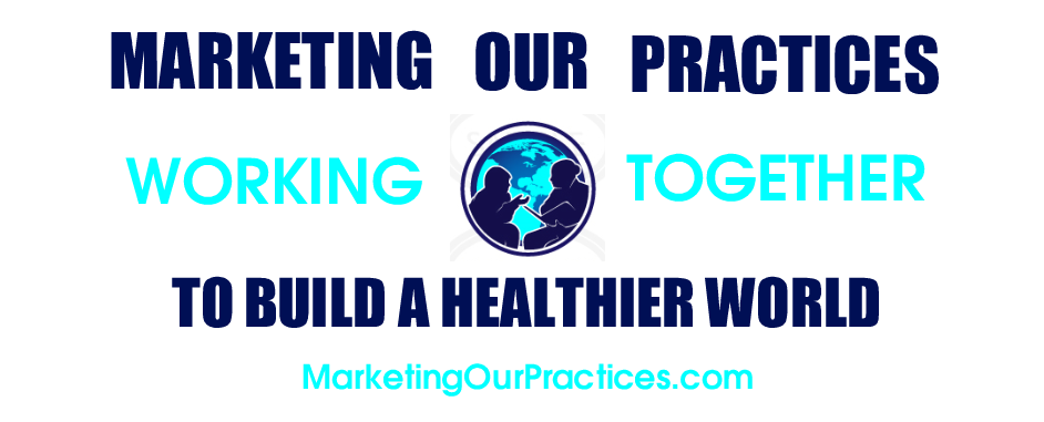 Marketing Our Practices