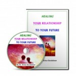 Heal Relationship to Future