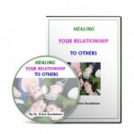 Heal Relationship to Others