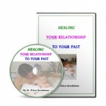 Heal Relationship to Past