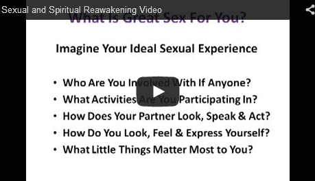 Sexual and Spiritual Reawakening Video Thumbnail